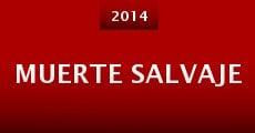 Muerte Salvaje (2014)