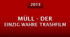Müll - der einzig wahre Trashfilm (2013)