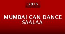 Mumbai Can Dance Saalaa (2015)