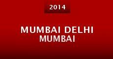 Película Mumbai Delhi Mumbai