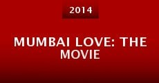 Película Mumbai Love: The Movie