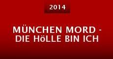 Película München Mord - Die Hölle bin ich