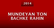 Mundeyan Ton Bachke Rahin (2014) stream