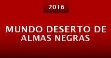 Mundo Deserto de Almas Negras (2015) stream