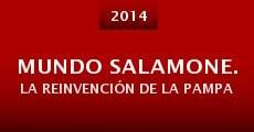 Película Mundo Salamone. La reinvención de la Pampa