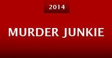 Película Murder Junkie