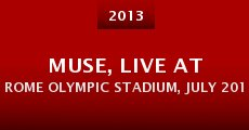 Muse, Live at Rome Olympic Stadium, July 2013 (2013) stream