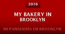 Película My Bakery in Brooklyn