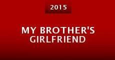 My Brother's Girlfriend (2015) stream