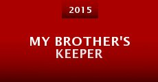 My Brother's Keeper (2015) stream