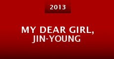 My Dear Girl, Jin-young (2013)