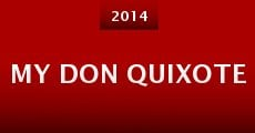 My Don Quixote (2014)