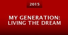 Película My Generation: Living the Dream