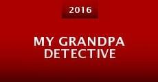 My Grandpa Detective (2015)