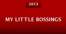 My Little Bossings (2013)