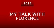 Película My Talk with Florence