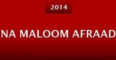 Película Na Maloom Afraad