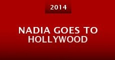 Nadia Goes to Hollywood (2014) stream