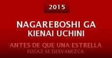 Nagareboshi ga kienai uchini (2015)