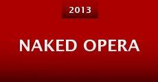 Película Naked Opera