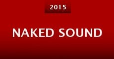Película Naked Sound