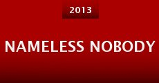 Nameless Nobody (2013)