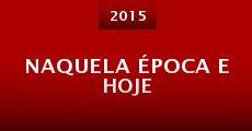 Naquela Época e Hoje (2014)