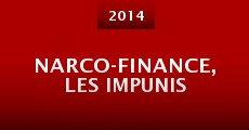 Narco-Finance, les impunis (2014) stream