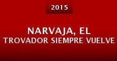 NARVAJA, el trovador siempre vuelve (2015) stream