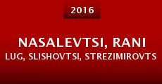 Nasalevtsi, Rani Lug, Slishovtsi, Strezimirovtsi and Glavanovtsi (2015) stream