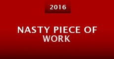 Nasty Piece of Work (2015) stream