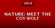 Nature: Meet the Coy-wolf (2014) stream