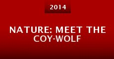 Nature: Meet the Coy-wolf (2014)