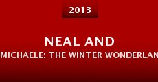 Película Neal and Michaele: The Winter Wonderland Wedding and Music Event