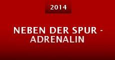 Neben der Spur - Adrenalin (2014)