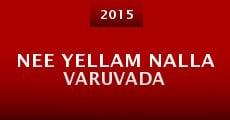 Película Nee Yellam Nalla Varuvada