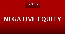 Negative Equity (2015)