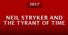 Neil Stryker and the Tyrant of Time (2015) stream