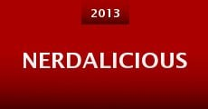 Nerdalicious (2013) stream