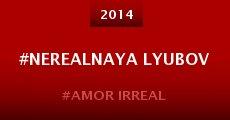 Película #Nerealnaya lyubov