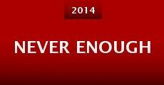 Never Enough (2014) stream