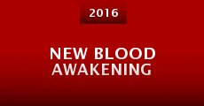 New Blood Awakening (2016)