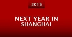 Película Next Year in Shanghai