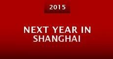 Next Year in Shanghai (2015) stream
