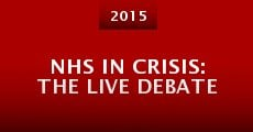 Película NHS in Crisis: The Live Debate