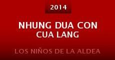 Película Nhung dua con cua lang