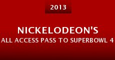 Película Nickelodeon's All Access Pass to Superbowl 48