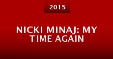 Película Nicki Minaj: My Time Again