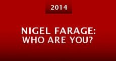Película Nigel Farage: Who Are You?