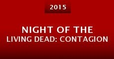 Night of the Living Dead: Contagion (2015)